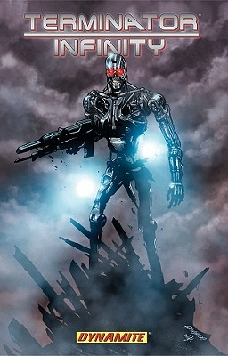 Terminator 2 Infinity Volume 1 Conditie: Nieuw Dynamite 1