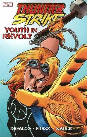 Thunderstrike (2nd Series) Volume 1: Youth In Revolt Conditie: Tweedehands, als nieuw Marvel 1