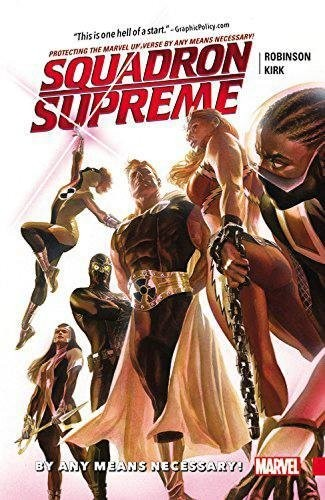 Squadron Supreme (4th Series) Volume 1: By Any Means Necessary Conditie: Nieuw Marvel 1