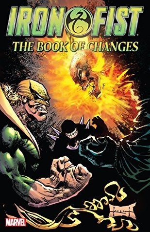 Iron Fist: The Book of Changes Conditie: Nieuw Marvel 1