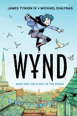Wynd, Book 1: Flight of the Prince Conditie: Nieuw Boom! 1