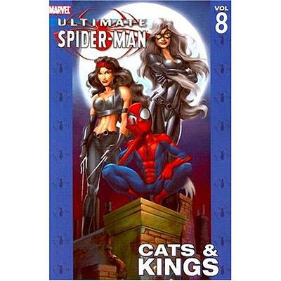 Ultimate Spider-Man Volume 8: Cats and Kings Marvel 1