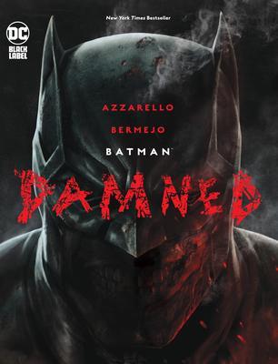 Batman: Damned Conditie: Nieuw DC 1