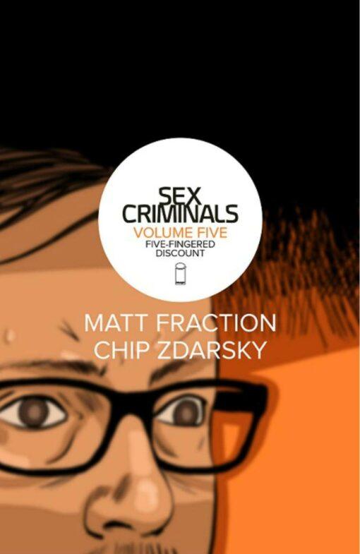 Sex Criminals Volume 5: Five-Fingered Discount Conditie: Nieuw Image 1