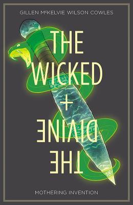 The Wicked + The Divine Volume 7: Mothering Invention Conditie: Tweedehands, als nieuw Image 1